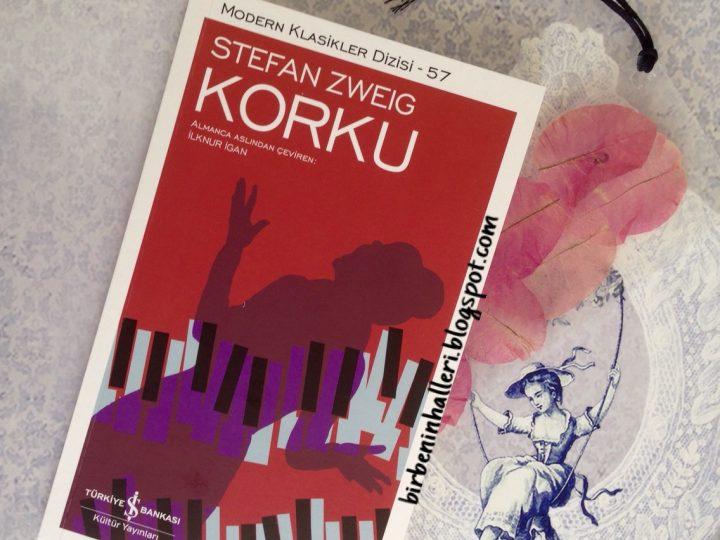 Korku – Stefan Zweig – Kitap İncelemesi